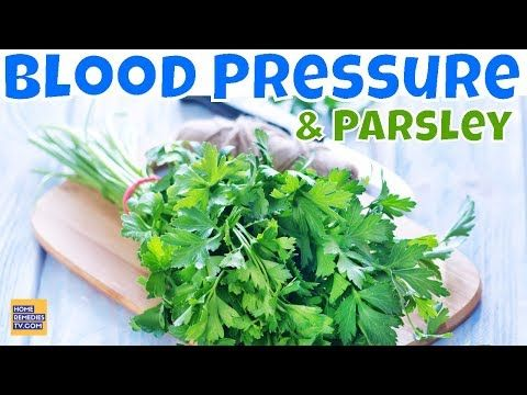 #HealthyLivingTips Parsley & BLOOD PRESSURE: Natural Treatment For HIGH BLOOD... #NaturalCure #Health