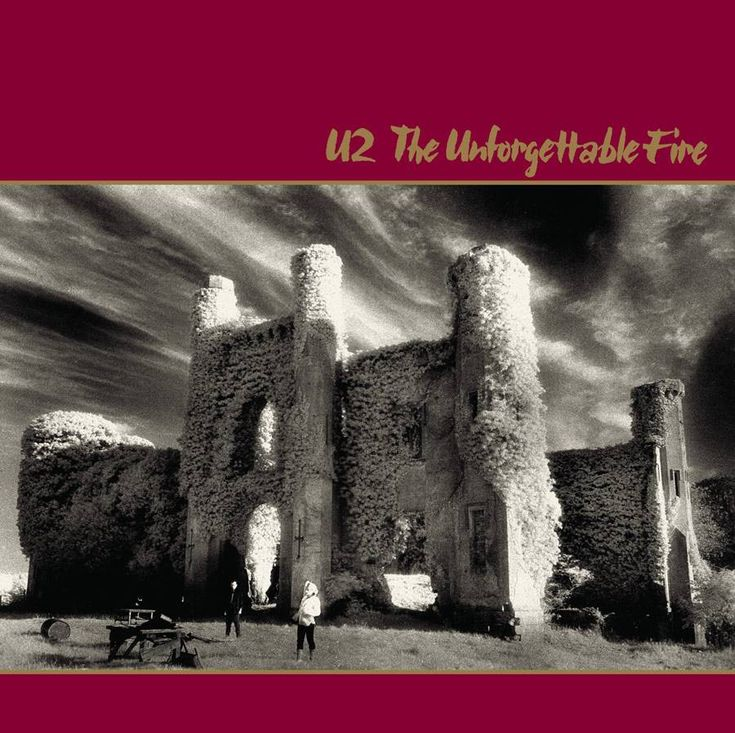 """U2 """"The Unforgettable Fire"""". For me this is the greatest album of all time."""