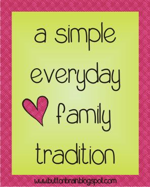 Creating a simple daily family tradition can help keep positve communication open with your small kids and teenagers - here's how..