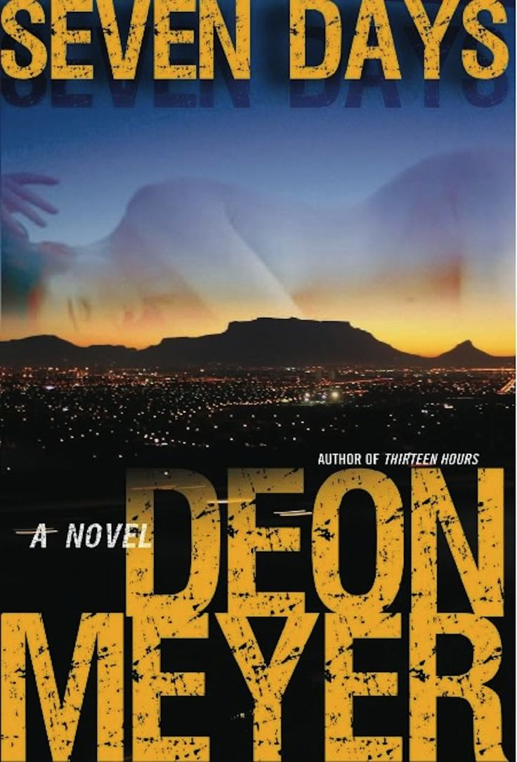 Seven Days by Deon Meyer.