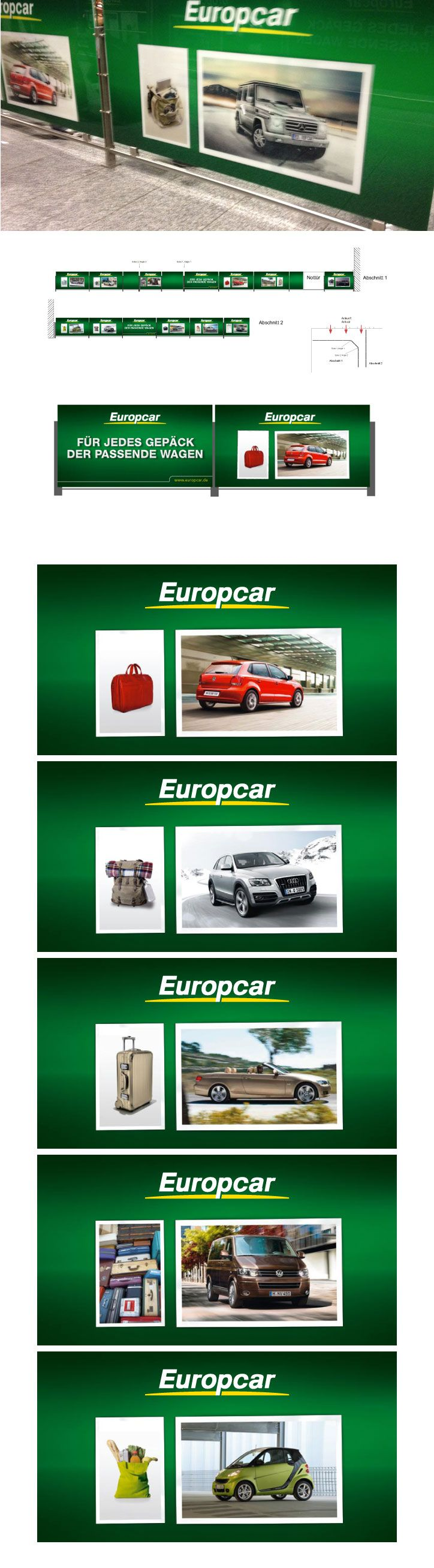"Traveling a lot? Europcar has the perfect car for every luggage you can imagine.  The ""Welcome Branding"" can be seen at the Frankfurt International Airport (Terminal 2) since April 2011."