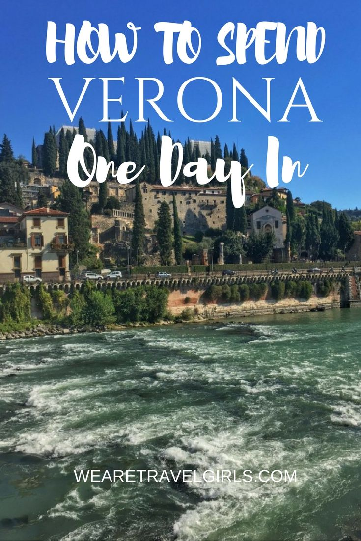 """ITINERARY AND TIPS FOR A DAY TRIP TO VERONA, ITALY - Verona is a charming little town in the North of Italy, known to tourists mostly as the hometown of Shakespeare's Romeo and Juliet. This autumn my boyfriend and I spent one day in Verona and found out that this """"city of lovers"""" has much to offer travellers beyond the famous, dramatic love story. By Liza Kofanova for WeAreTravelGirls.com"""