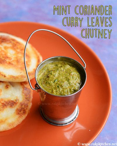 Mint, curry leaves and coriander chutney