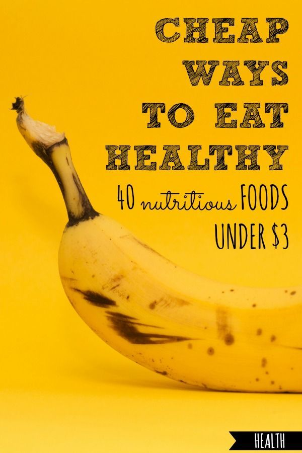 Cheap Ways to Eat Healthy – Blog Posts | Your Best Life