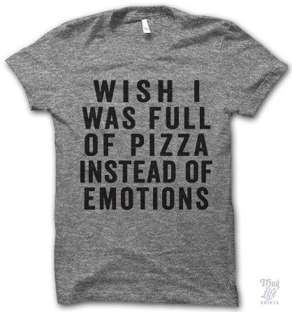 Wish I Was Full Of Pizza Shirt