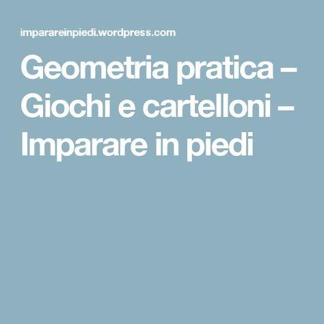 Geometria pratica – Giochi e cartelloni – Imparare in piedi