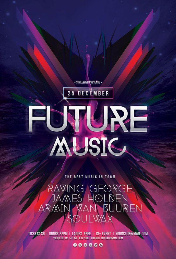 Future Music Flyer  #flyertemplates #flyerdesigns #psdflyers #partyflyers #eventflyers