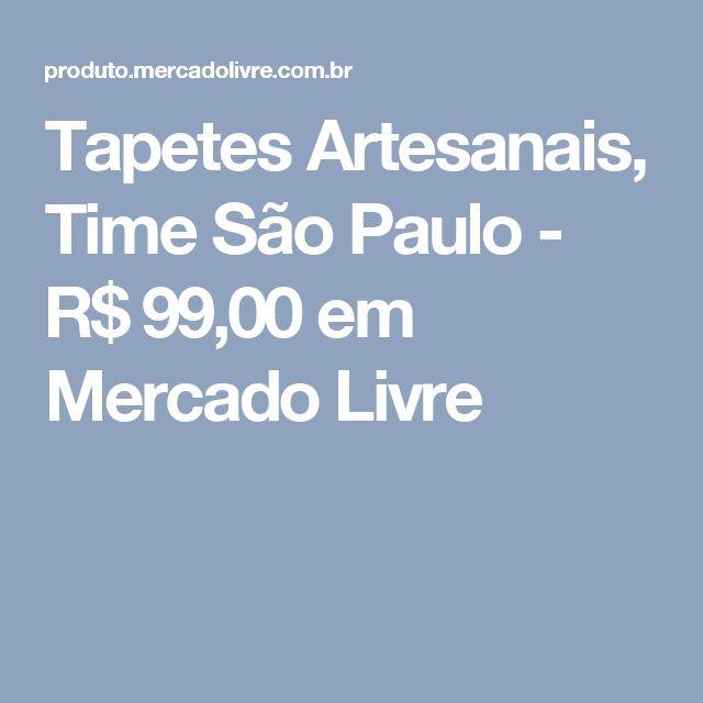 Tapetes Artesanais, Time São Paulo - R$ 99,00 em Mercado Livre