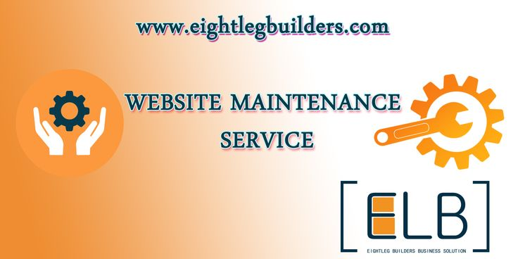 website maintenance at reasonable cost from eightlegbuilders.com. hire us for your website daily update we take care all your headache.