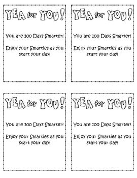 What better way to start your kids' 100th day than by giving them a little treat. Print these cards on cardstock and add a pack of Smarties for ea...