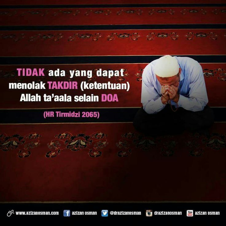Tidak ada yang dapat menolak takdir Allah selain doa