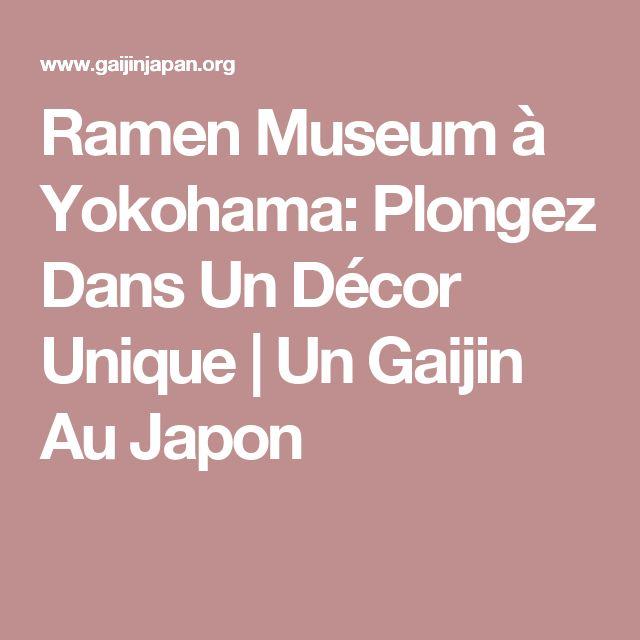 Ramen Museum à Yokohama: Plongez Dans Un Décor Unique   Un Gaijin Au Japon