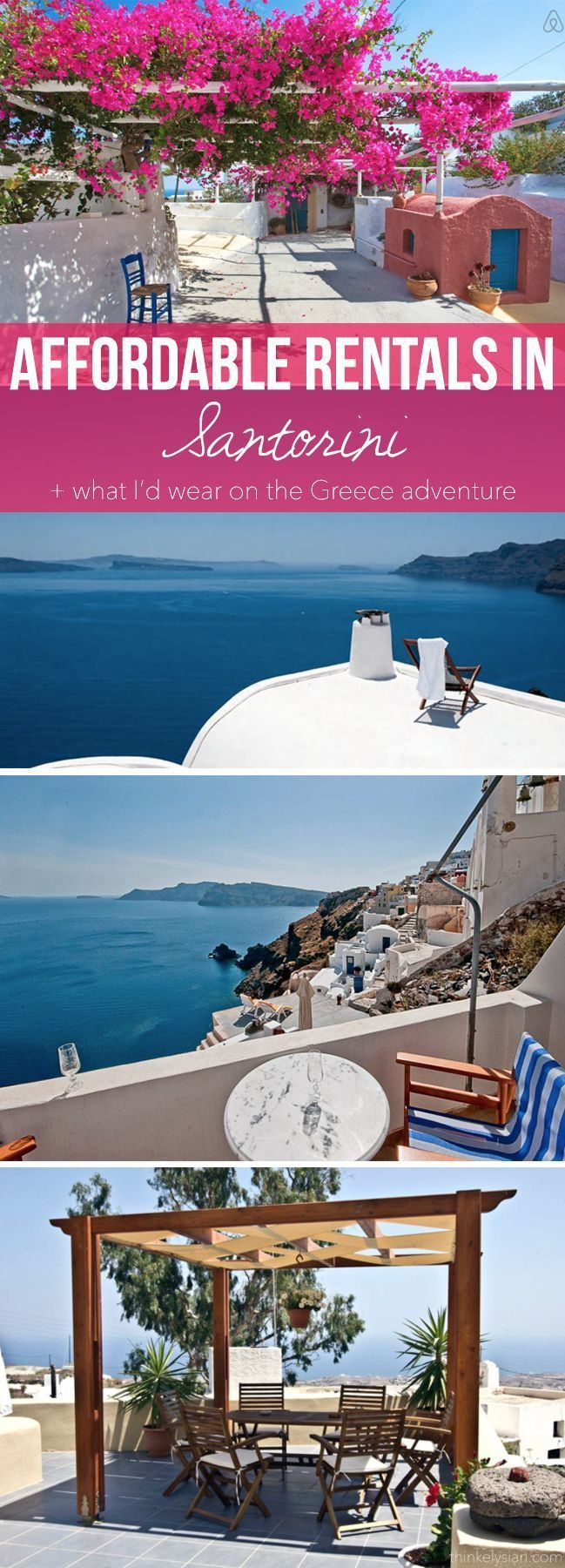 10 RIDICULOUSLY AFFORDABLE RENTALS IN SANTORINI, GREECE + WHAT ID WEAR ON THE ISLAND VACATION // thinkelysian