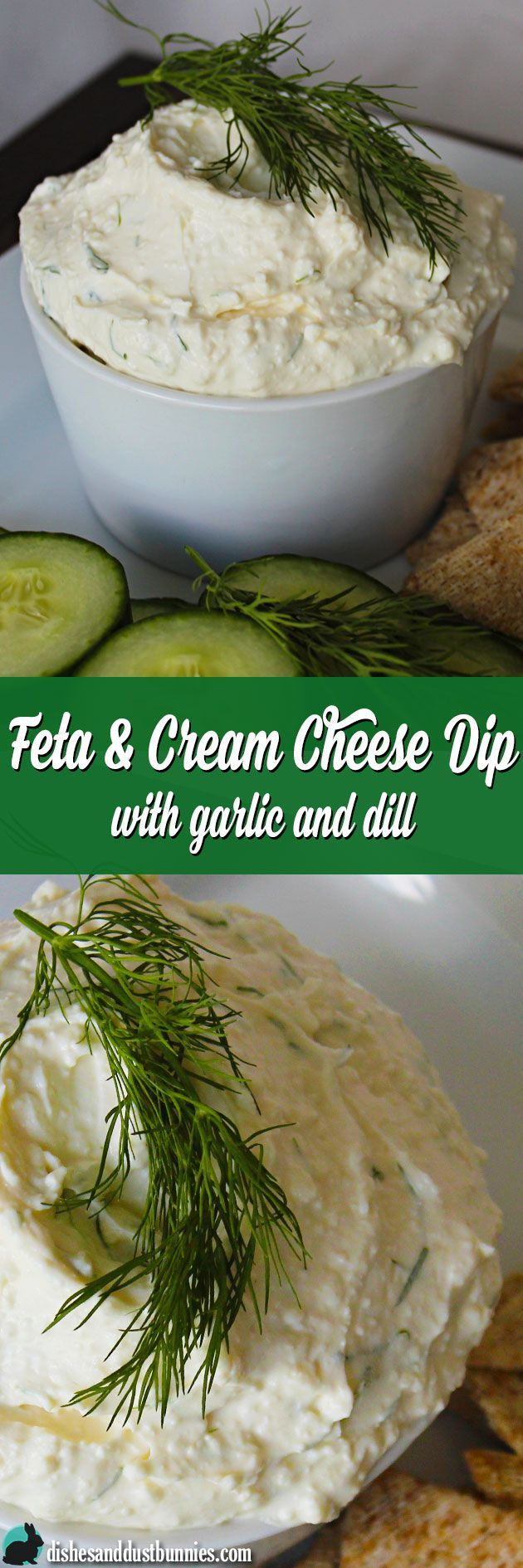 Feta and Cream Cheese Dip with Garlic and Dill from dishesanddustbunnies.com