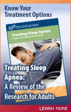 Treating Sleep Apnea: A Review of the Research for Adults