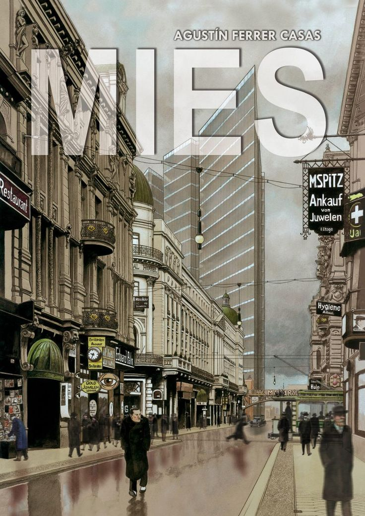 Mies Comic By Agustin Ferrer Casas Norman Foster Ludwig