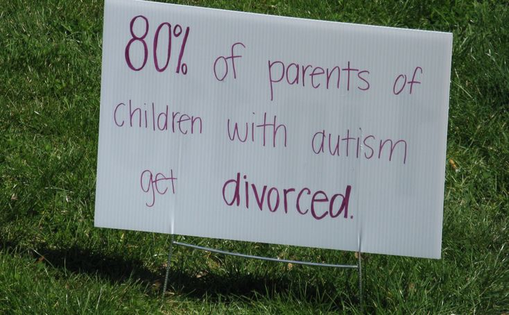 An Autism Speaks sign that reads, *80% of parents of children with autism get divorced.* The statistic is, of course, fake.