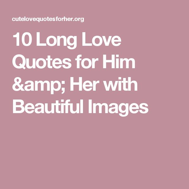 Great Love Quotes For Him: 17 Best Love Quotes For Him On Pinterest