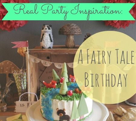 Real Party Inspiration: A Fairy Tale Birthday Amazing how similar my party idea is to this one!