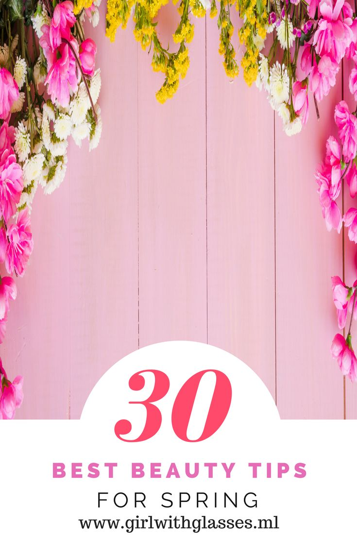 30 beauty tips for spring