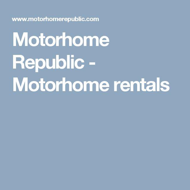 Motorhome Republic - Motorhome rentals