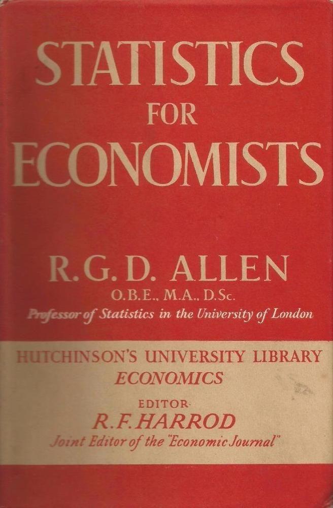 Statistics for Economists by R.G.D. Allen - Vintage 1951 - Hardcover - S/Hand