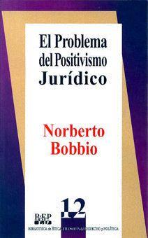 EL PROBLEMA DEL POSITIVISMO JURÍDICO Norberto Bobbio /ISBN 978-968-476-137-7 Su autor, uno de los protagonistas de esa labor de análisis y esclarecimiento, supo unir a una activa militancia en defensa de la dignidad humana, una objetiva lucidez para abordar los más arduos problemas de la teoría jurídica y de la filosofía política.