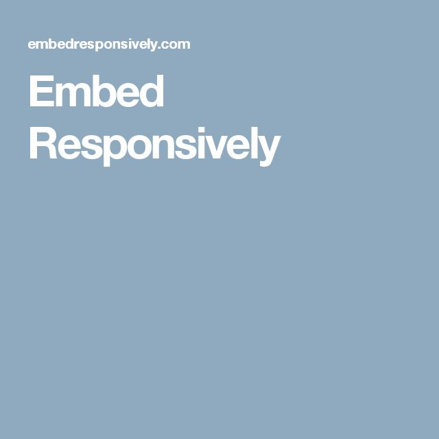 Embed Responsively