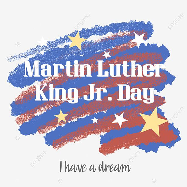 Martin Luther Kings Birthday Martin Luther King Jr Clipart Martin Luther King Jr Day Png Transparent Clipart Image And Psd File For Free Download In 2021 Martin Luther King Birthday Martin