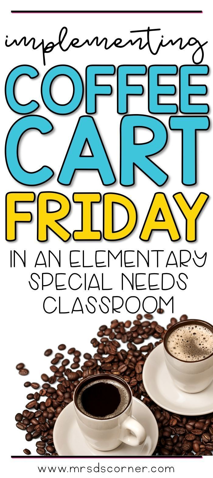 Having a coffee store at the elementary level is easy to put together and implement, and is a great way for students to learn life skills! A how to blog post. FREEBIE INCLUDED. Only at Mrs. D's Corner.