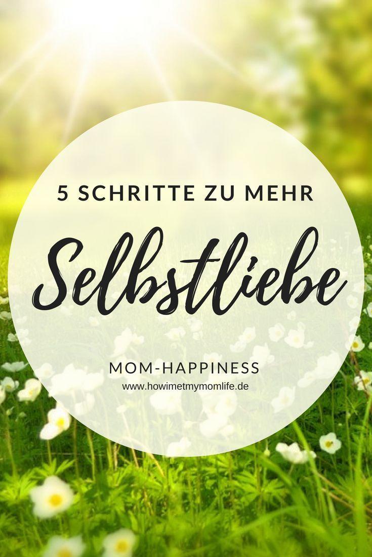 5 Schritte zu mehr Selbstliebe. Gerade als Mama vernachlässigt man sich im Alltag mit Kindern oft selbst und ist irgendwann ausgebrannt. Man hat Selbstzweifel und fällt in ein Loch oder gar in Depressionen. Damit dies nicht passiert findet ihr auf meinem Blog ein paar Tipps für ein glücklicheres Leben als Mama #momhappiness #selbstliebe #happyness #happylife