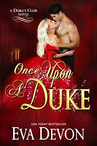 Once Upon A Duke (The Dukes' Club Book 1) by [Devon, Eva]