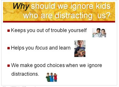 Kid Friendly PowerPoint Which Explains To Students Why And How Ignore Other Kids Who Are