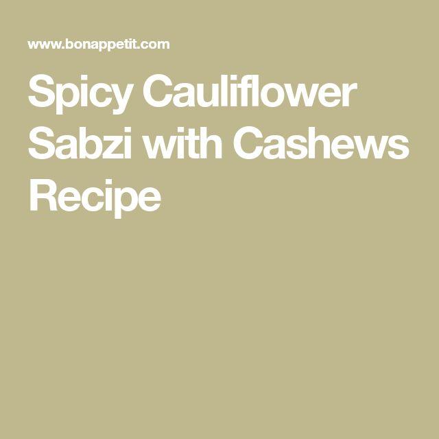 Spicy Cauliflower Sabzi with Cashews Recipe