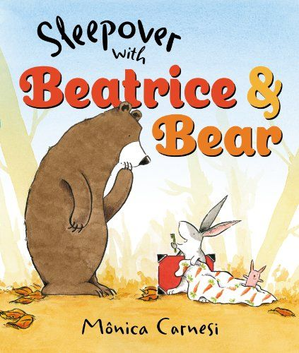 Sleepover with Beatrice and Bear - MAIN Juvenile PZ7.C2175 Sle 2014  - check availability @ https://library.ashland.edu/search/i?SEARCH=9780399256677