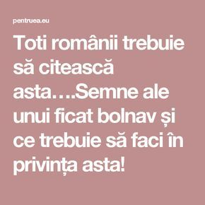 Toti românii trebuie să citească asta….Semne ale unui ficat bolnav și ce trebuie să faci în privința asta!