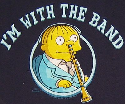 """""""I'm with the band,"""" Ralph Wiggum"""