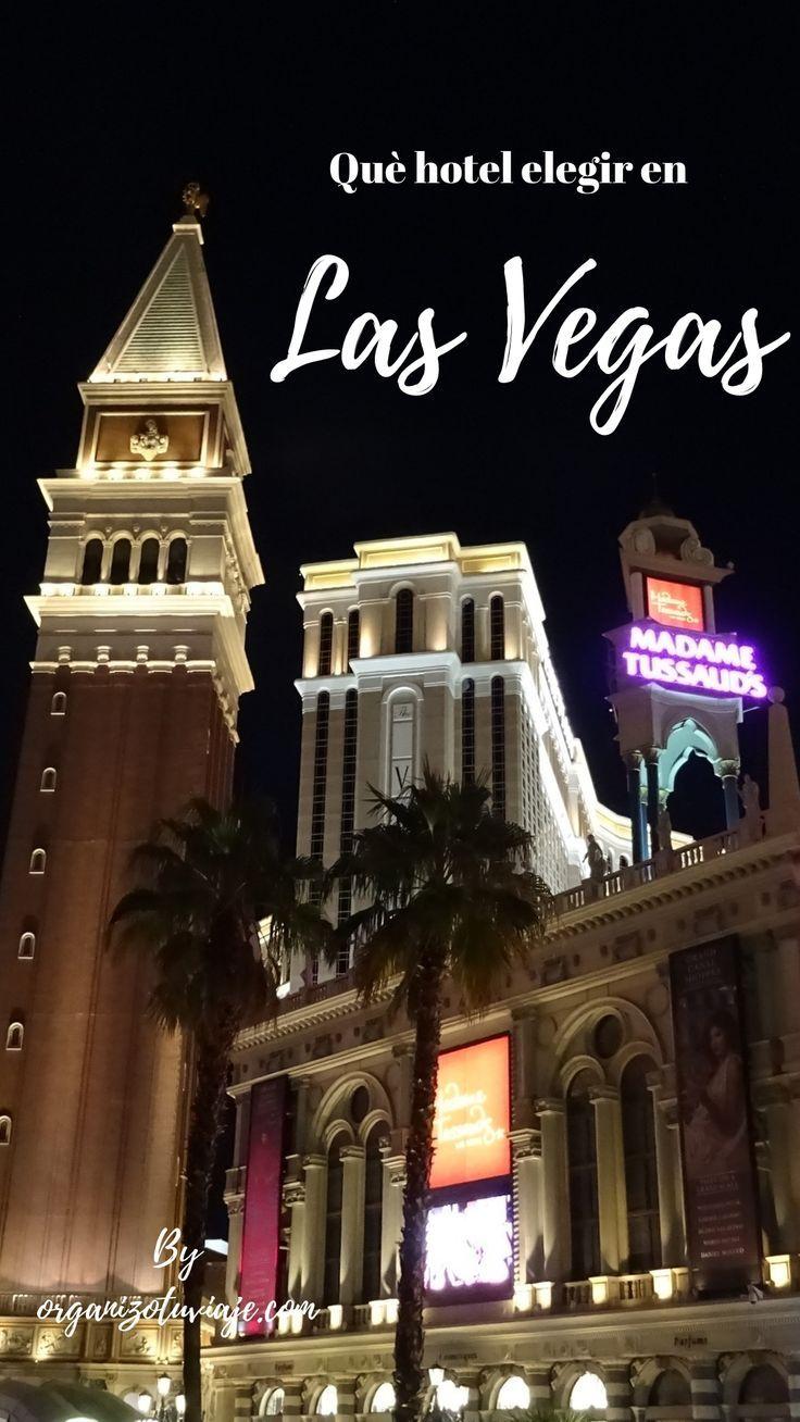 Guía Práctica Llena De Consejos Para Lograr Los Mejores Precios En Los Mejores Hoteles De Las Vegas Vi Las Vegas Vacaciones En Las Vegas Hoteles En Las Vegas