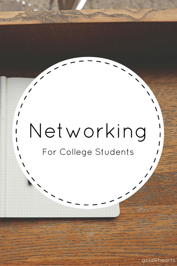 How To Network for College Students gold and hearts gold&hearts