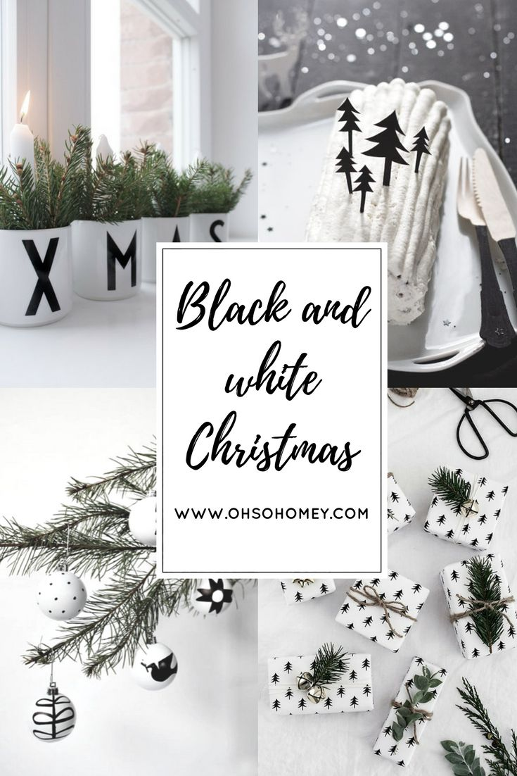 Some ideas of how you can decorate your house for Christmas in black and white.