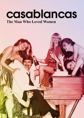 Casablancas: The Man Who Loved Women (2016) - The rise and smash success of Elite modeling agency founder John Casablancas is chronicled in this biography of the man who invented the supermodel.
