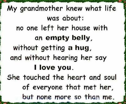my grandmother knew what life was about quotes quote family quote family quotes in memory grandparents grandma grandmom grandchildren