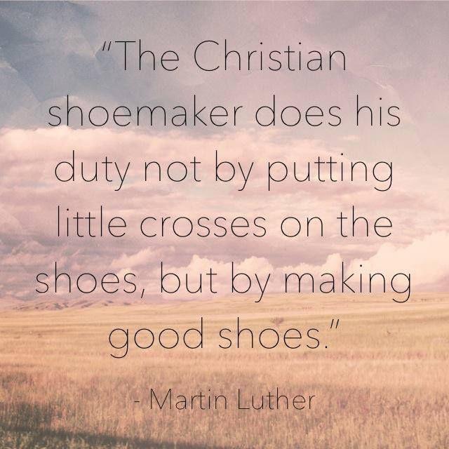 Make good shoes