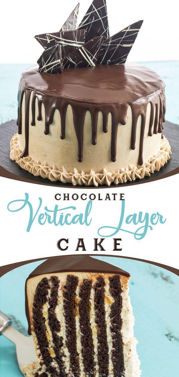 Chocolate Vertical Layer Cake Recipe In 2020 Cake Flavors