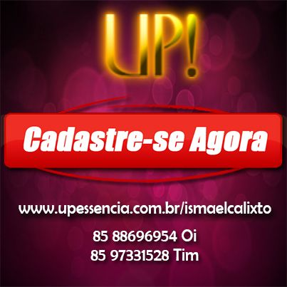 Oportunidade UP! Faça parte da família UP!  Link para fazer o Cadastro no UP Negócio:  http://www.upessencia.com.br/ismaelcalixto   Instruções de cadastro aqui: https://www.facebook.com/upessenciapatrocinador/notes  Contrato: http://www.upessencia.com.br/arquivos/contrato.pdf
