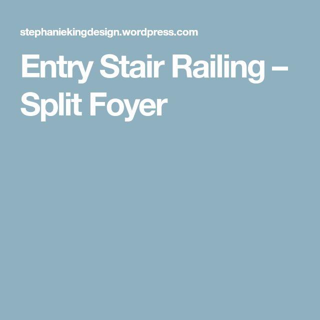 Split Foyer Kitchen Remodel Ideas: Best 25+ Split Foyer Ideas On Pinterest