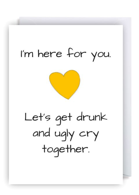 www.flamingolingo.co.uk Cheeky Fun Greetings Cards. We Ship Worldwide! Free Delivery Within The UK. Funny Condolences Bereavement Card. Let's Get Drunk And Ugly Cry Together. #graduation #wedding #anniversary #funny #card #meme #love #Uk #greetingscard #birthdaygirl #gotthejob #birthday #morgage #usa #funnymeme