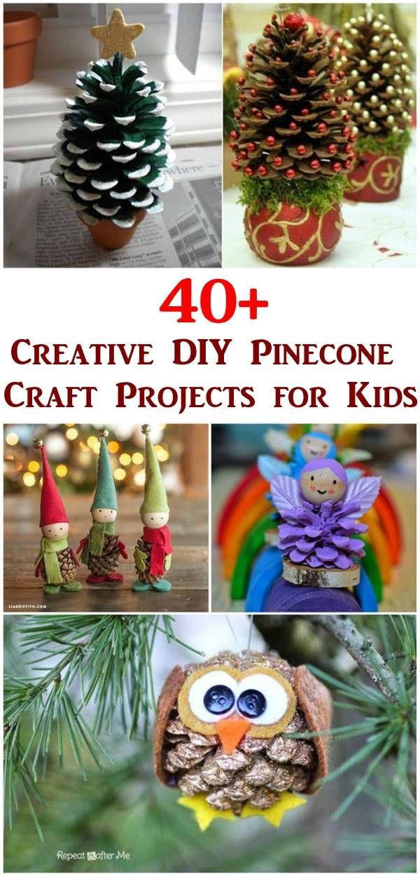 40+ Creative DIY Pinecone Craft Projects for Kids #craft #pinecone #kids