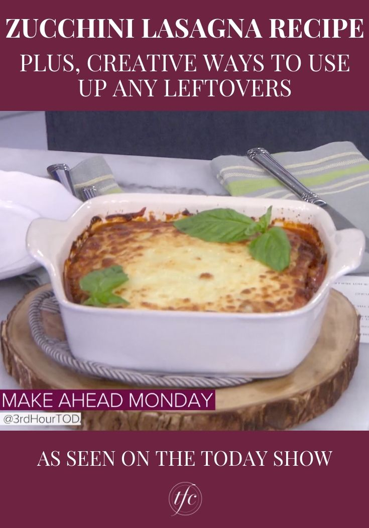 Watch Nealy Fischer Spices Up Leftover Lasagna On The Today Show Lasagna Recipe Vegetarian Recipes Healthy Zucchini Lasagna Recipes