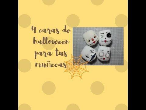4 caras de Halloween para tus muñecas de tela /FÁCIL / Cómo pintar caras - YouTube
